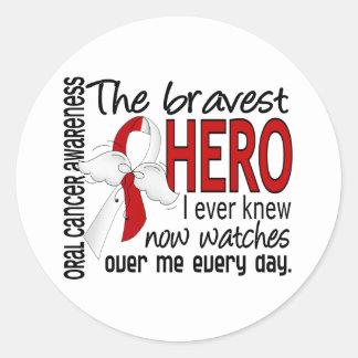 Bravest Hero I Ever Knew Oral Cancer Round Sticker