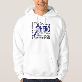 Bravest Hero I Ever Knew Rectal Cancer Hooded Pullovers