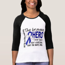 Bravest Hero I Ever Knew Rectal Cancer T-Shirt