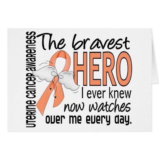 Bravest Hero I Ever Knew Uterine Cancer Greeting Card
