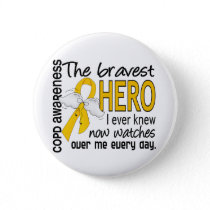 Bravest Hero I Knew COPD Pinback Button