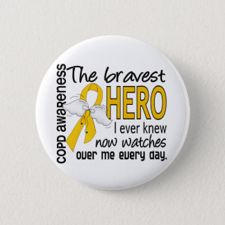 Bravest Hero I Knew COPD Pinback Button