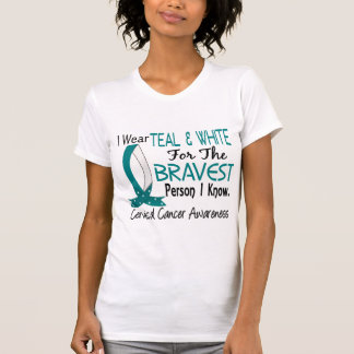 Bravest Person I Know Cervical Cancer T-Shirt