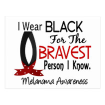 Bravest Person I Know Melanoma Postcard