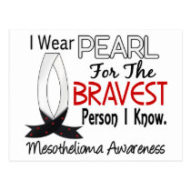 Bravest Person I Know Mesothelioma Postcard