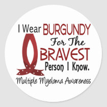Bravest Person I Know Multiple Myeloma Classic Round Sticker
