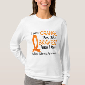 Bravest Person I Know Multiple Sclerosis T-Shirt