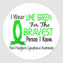 Bravest Person I Know Non-Hodgkin's Lymphoma Classic Round Sticker