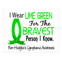 Bravest Person I Know Non-Hodgkin's Lymphoma Postcard