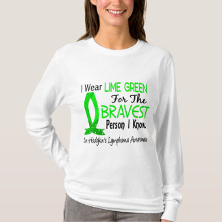 Bravest Person I Know Non-Hodgkin's Lymphoma T-Shirt
