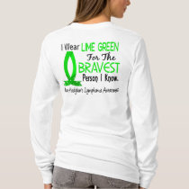 Bravest Person I Know Non-Hodgkin's Lymphoma T-Shirt