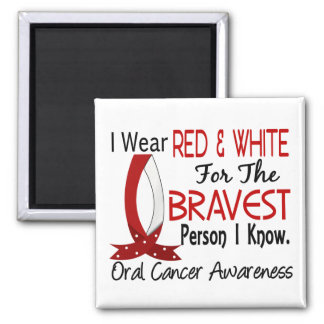 Bravest Person I Know Oral Cancer 2 Inch Square Magnet