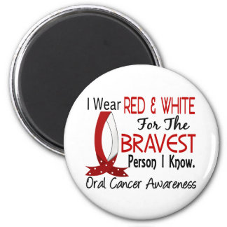 Bravest Person I Know Oral Cancer 2 Inch Round Magnet