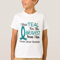 Bravest Person I Know Ovarian Cancer T-Shirt