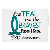 Bravest Person I Know PKD