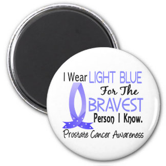 Bravest Person I Know Prostate Cancer Magnets