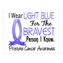 Bravest Person I Know Prostate Cancer Postcard