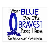 Bravest Person I Know Rectal Cancer Postcard