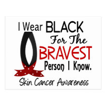 Bravest Person I Know Skin Cancer Postcard