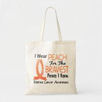 Bravest Person I Know Uterine Cancer Tote Bag