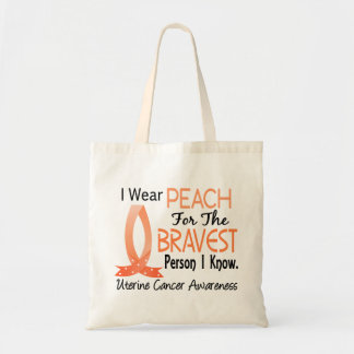 Bravest Person I Know Uterine Cancer Tote Bag