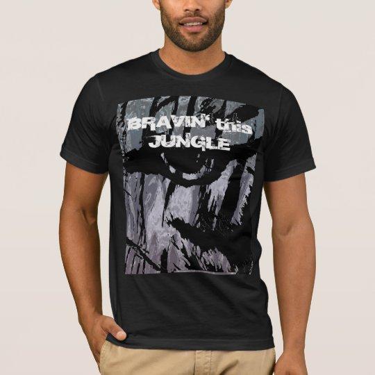 Bravin' This Jungle shirt