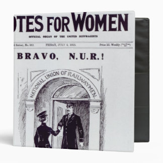Bravo, N.U.R!, front cover of 'Votes for 3 Ring Binder