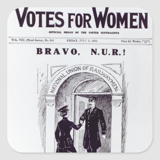 Bravo, N.U.R!, front cover of 'Votes for Square Sticker