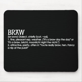 Braw Mouse Pad