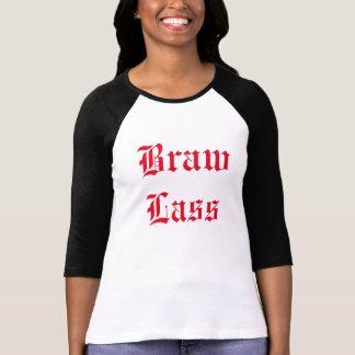 Braw! Shirt