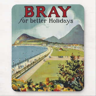 Bray ~ for better holidays mouse pad