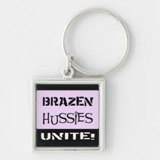 Brazen Hussies Unite! Key Chain