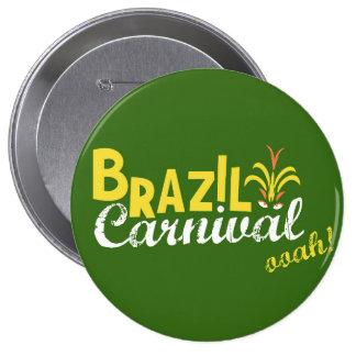 Brazil Carnival ooah! Button Medium