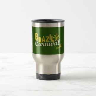 Brazil Carnival ooah! Stainless Mug Mugs