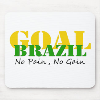 Brazil - No Pain No Gain Mouse Pad