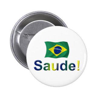 Brazil Saude! Pinback Button