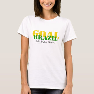 Brazil - We Play Hard T-Shirt