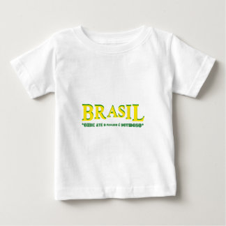 Brazil - Where until the passed one he is doubtful Baby T-Shirt