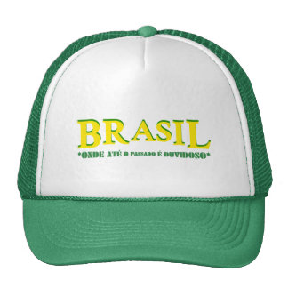 Brazil - Where until the passed one he is doubtful Trucker Hat