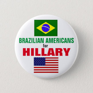 Brazilian Americans for Hillary 2016 Button