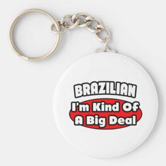 Brazilian...Big Deal Key Chains