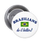 Brazilian do it better buttons