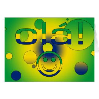 Brazilian Gifts : Hello / Ola + Smiley Face Greeting Card