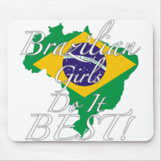 Brazilian Girls Do It Best! Mouse Pad