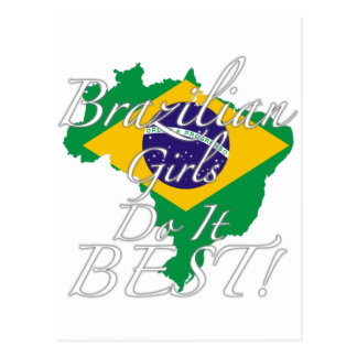 Brazilian Girls Do It Best! Postcard