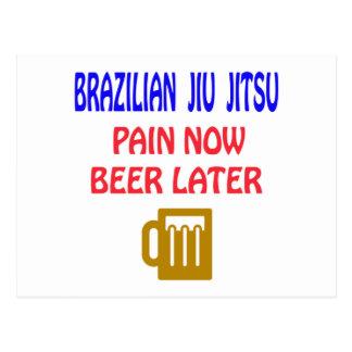 Brazilian Jiu Jitsu pain now beer later Post Cards