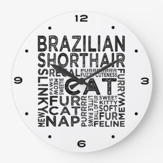 Brazilian Shorthair Cat Typography Large Clock