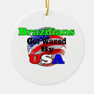 Brazilians Got Waxed By USA Ceramic Ornament