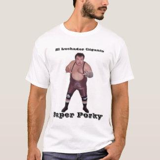 Brazo de plata, El Luchador Gigante, Super Porky T-Shirt