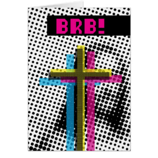 BRB! GREETING CARDS
